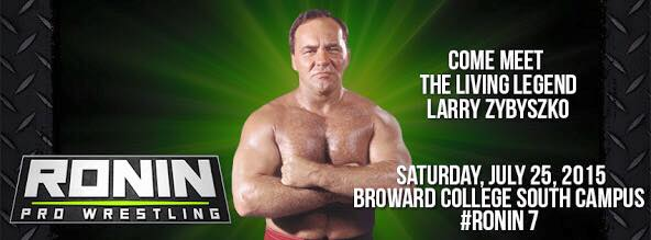 """The Living Legend"" Larry Zybysko comes to Ronin Pro Wrestling!"